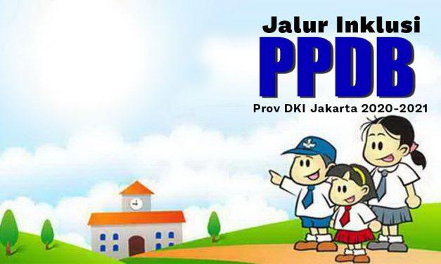 Penerimaan Peserta Didik Baru Jalur Inklusi Provinsi DKI Jakarta