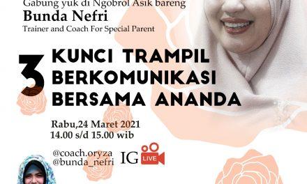 IG Live: 3 Kunci Terampil Berkomunikasi Bersama Ananda